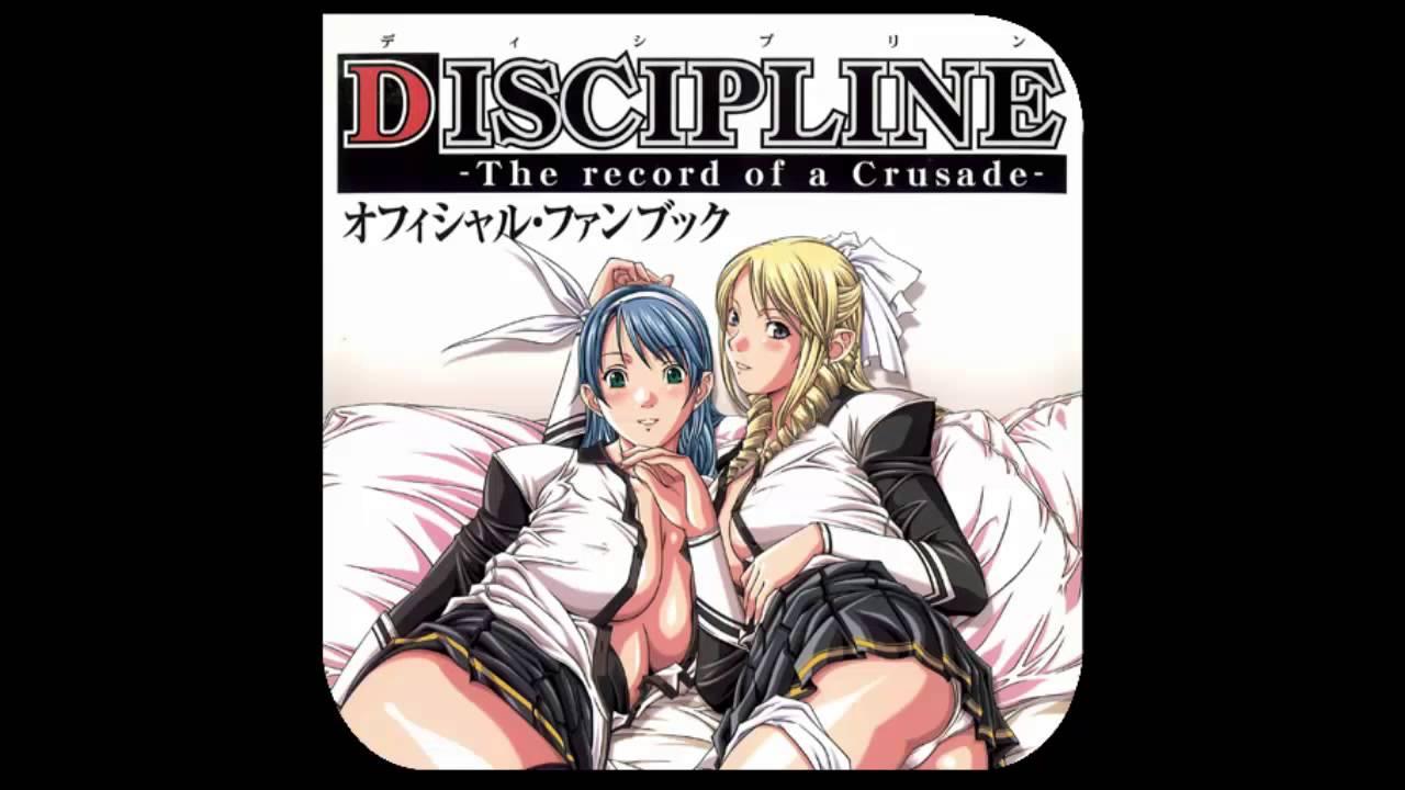 Discipline: the record of a crusade