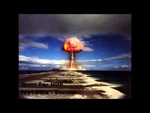 Gunz for Hire feat. Ellie - Sorrow (HQ)