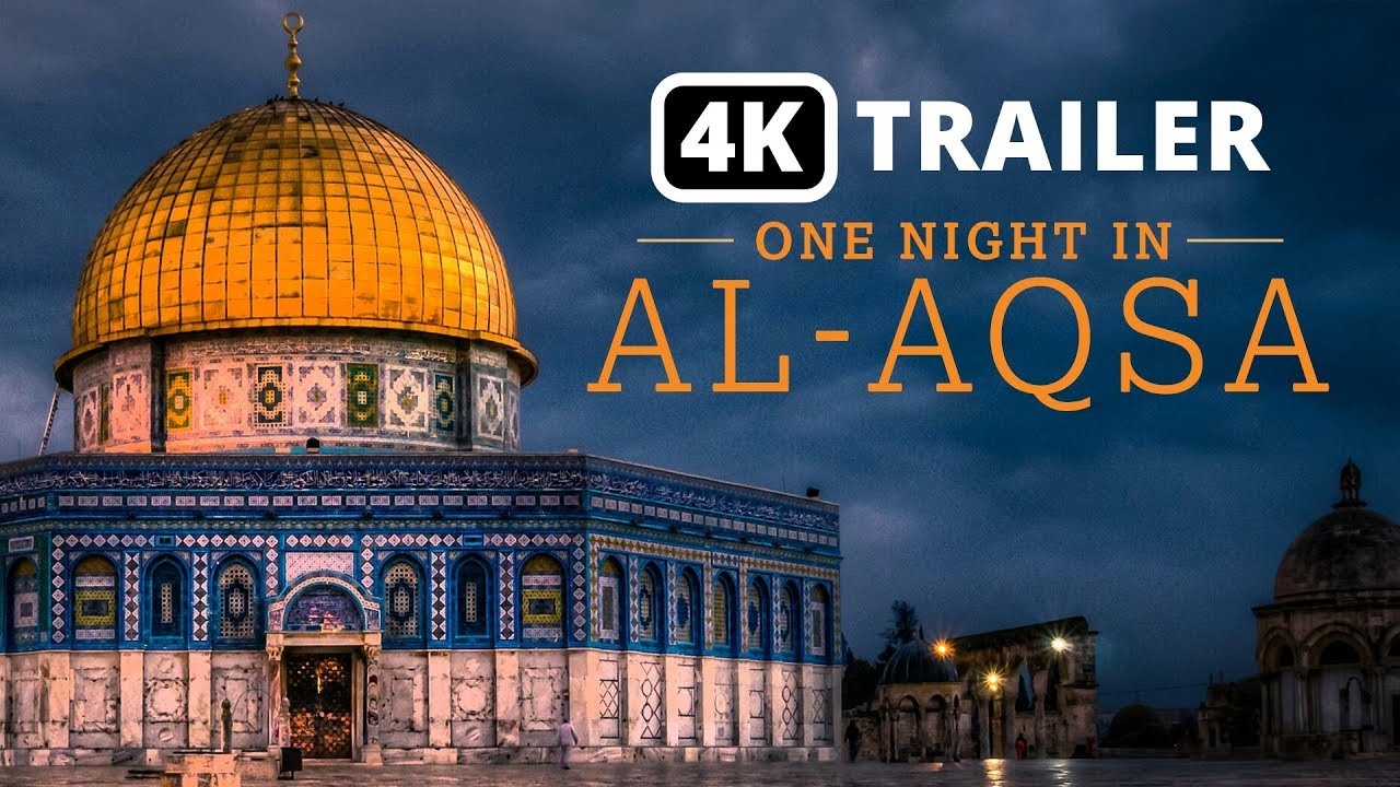 One Night In Al Aqsa movie trailer