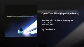 Play Open Your Mind (Jason Rooney vs. U.S.U.R.A.) (Inphinity remix)