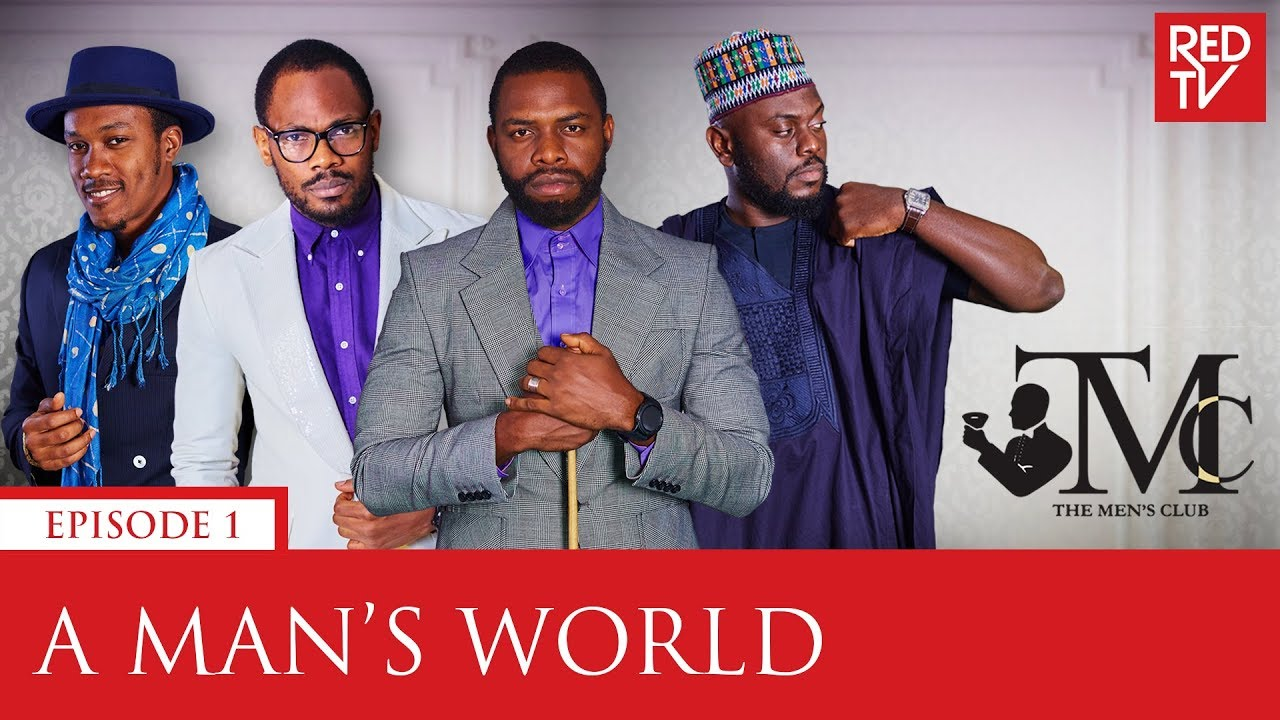 Download THE MEN'S CLUB / EPISODE 1 / A MAN'S WORLD