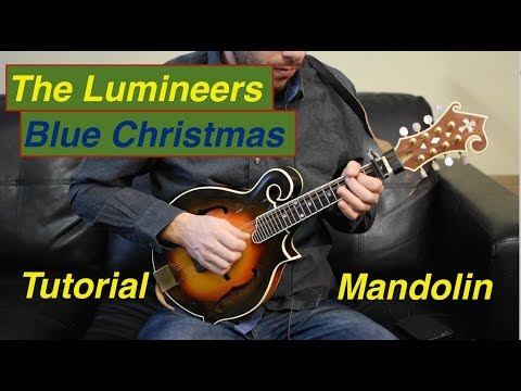 How to Play Blue Christmas by the Lumineers on Mandolin