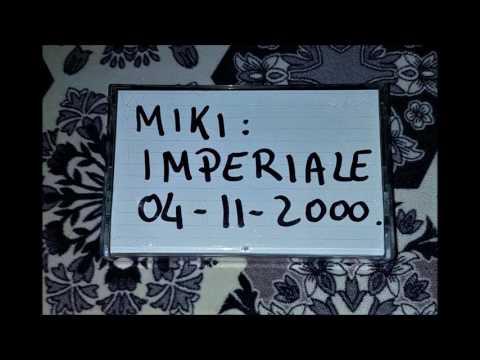 Imperiale 04-11-2000 Miki & Leo De Gas