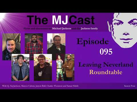 The MJCast - Episode 095: Leaving Neverland Roundtable