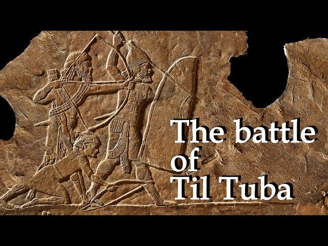 Assyria vs Elam: The battle of Til Tuba