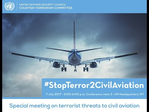 cted-special-meeting-on-terrorist-threats-to-civil-aviation-(highlights)