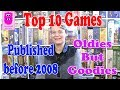 Top 10 Games - published before 2008 (In English, board games)