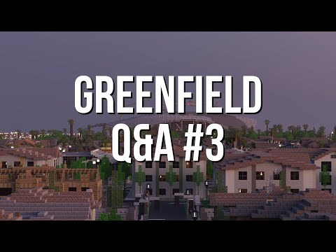 Greenfield Official Q&A #3