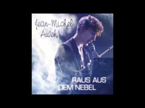 HD  Jean Michel Aweh Raus aus dem Nebel Finalsong 2012