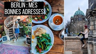 Vlog Berlin : bonnes adresses | tribulationsdanais