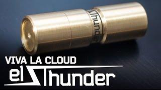 el Thunder by Viva la Cloud  обзор на механический мод