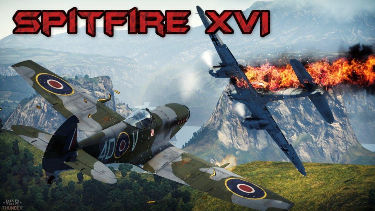 spitfire f mk xvi war thunder