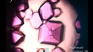 Complex Ions: Making Chrom Alum Crystals