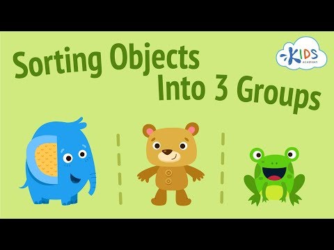 Sorting Objects for Kids | Sort Objects into Three Groups | Kids Academy