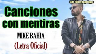 Mike Bahía - Canciones Con Mentiras