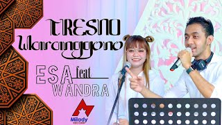Esa Risty Feat Wandra - Tresno Waranggono [OFFICIAL]