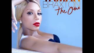 "Tamar Braxton - ""The One"" (male version)"