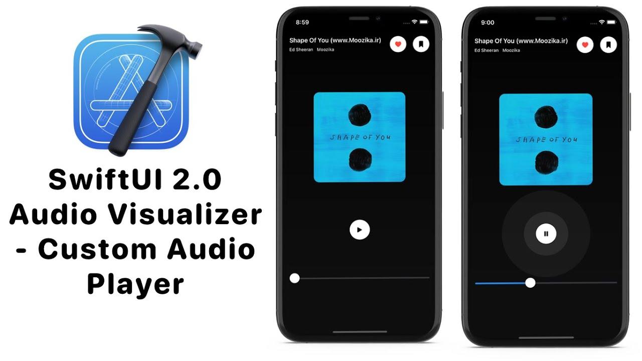 SwiftUI 2.0 Circular Audio Visualizer - SwiftUI Custom Audio Player - AVKit