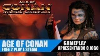 AGE OF CONAN Gameplay - Primeiras Impressões - Gameplay Preview - Conheça o jogo