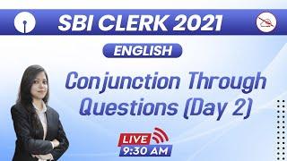 SBI Clerk 2021 | English | Conjunction Through Questions | By Sraya Mahendras | 9:30 am