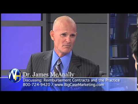 Reimbursement Contracts and the Practice, Dr. James McAnally