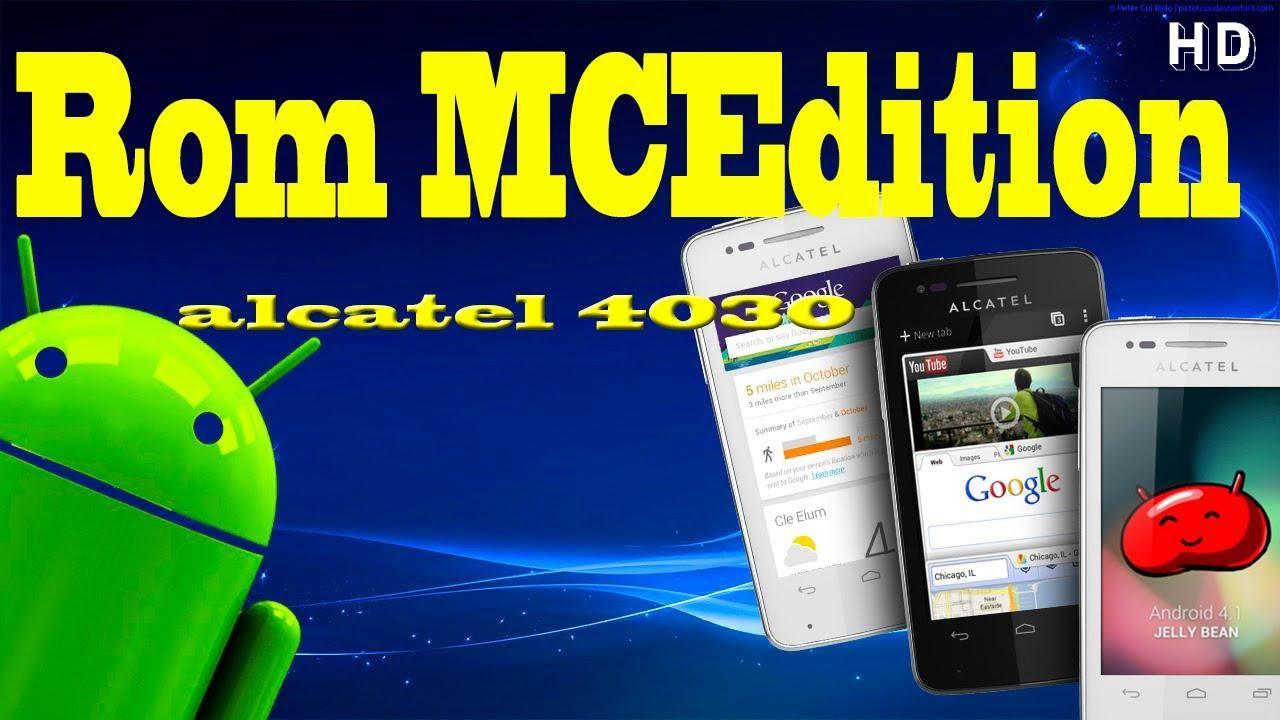 Rom Mcedition Alcatel 4030