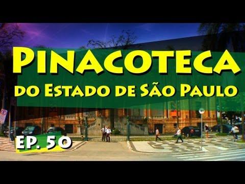 Conhecendo Museus - Episódio 50: Pinacoteca do Estado de São Paulo