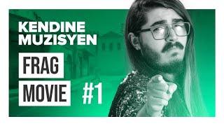 Kendine Frag Movie #1