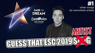 GUESS THAT EUROVISION 2019 ARTIST BY THEIR PREVIOUS SONGS