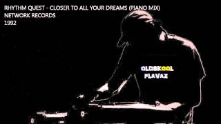 Rhythm Quest - Closer To All Your Dreams (Piano Mix)