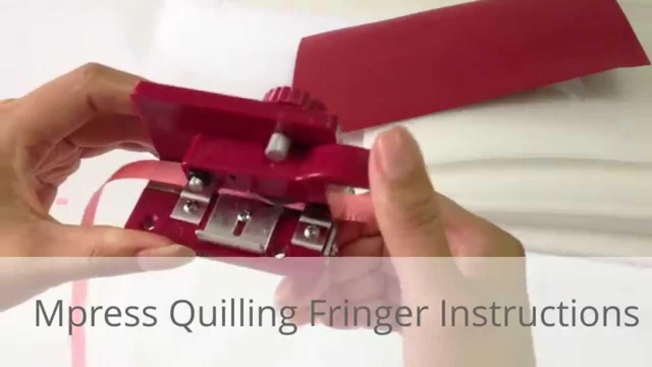 Quilling Fringer,