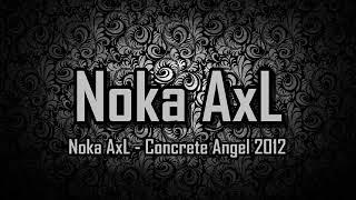 Download Mp3 Proggresive Concrete Angel - Noka Axl