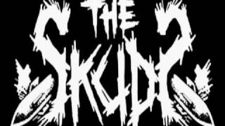 The Skuds - Why If God Was Pissed