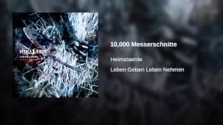 10,000 Messerschnitte
