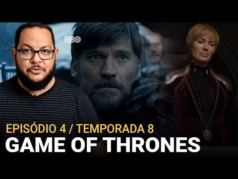 GAME OF THRONES 8x04: Que crueldade (HBO) | Análise (resenha)
