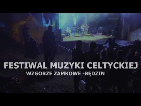 FESTIWAL MUZYKI CELTYCKIEJ BĘDZIN 2017