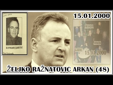 UBISTVO ŽELJKO RAŽNATOVIĆ ARKAN (48) 15.01.2000 - YouTube