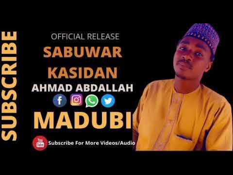 Download #AHMAD ABDL#sabuwar kasida #MADUBI#
