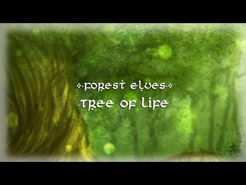 Forest Elves - Tree of Life【Original Song】