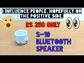 UNBOXING S-10 BLUETOOTH SPEAKER (RS 250) ONLY