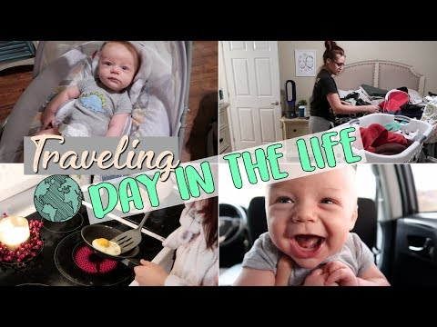 DAY IN THE LIFE OF A MOM WITH AN INFANT | TRAVELING WITH A BABY | SAHM