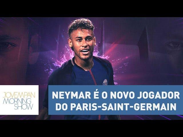 Neymar se apresenta como novo jogador do Paris-Saint-Germain | Morning Show