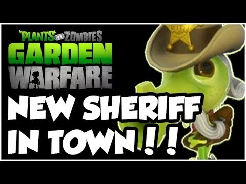 Plants vs. Zombies Garden Warfare - NEW SHERIFF IN TOWN!! Gameplay Walkthrough (1080p HD)
