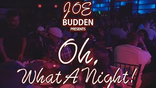 """Joe Budden Presents: """"Oh, What A Night!"""" 
