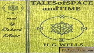 TALES OF SPACE AND TIME - Tales of Space and Time by H. G. Wells - Unabridged audiobook - FAB