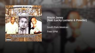 Blazin Janey (feat. Lucky Luciano & Powder)