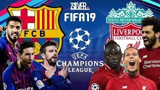 FIFA 19 - บาร์เซโลน่า VS ลิเวอร์พูล - ยูฟ่าแชมเปียนส์ลีก(รอบ4ทีมสุดท้าย)