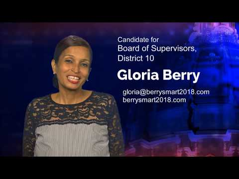 Gloria Berry - Candidate for Board of Supervisors, District 10