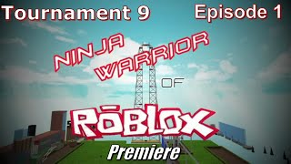 Ninja Warrior of Roblox: Revenge of the Competition (Tournament 9), Episode 1
