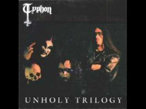 Typhon - Unholy Trilogy + Demo